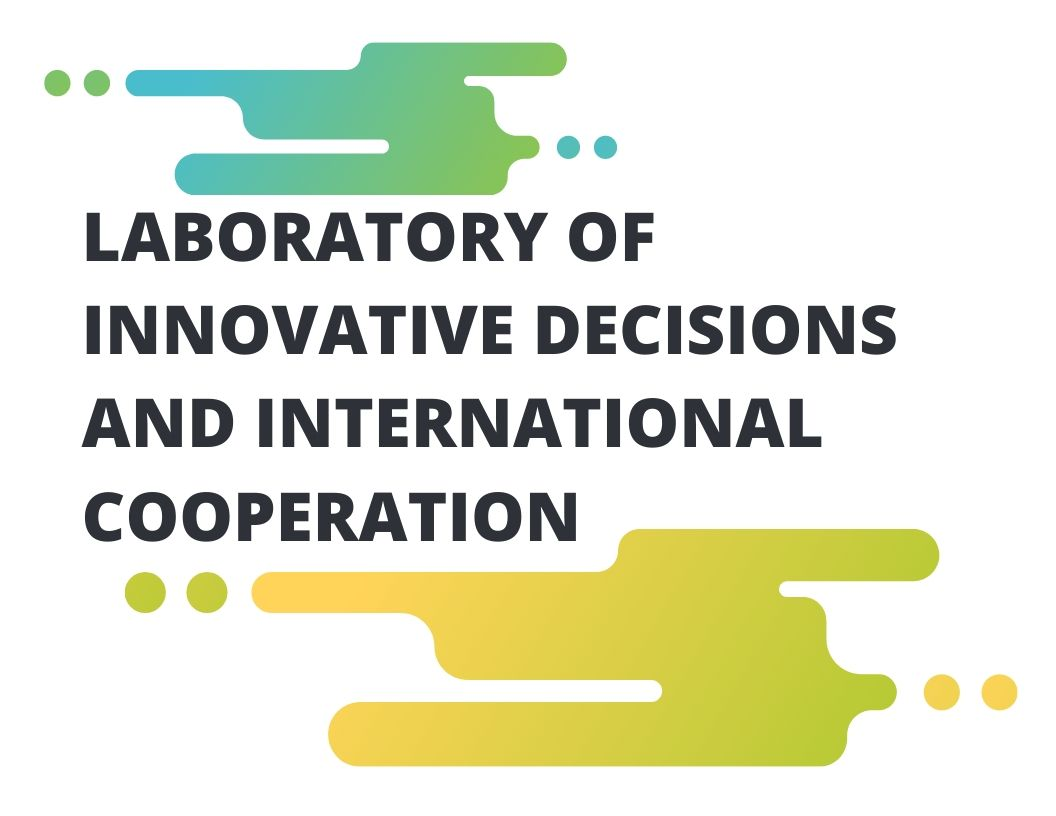 Laboratory of innovative decisions and international cooperation